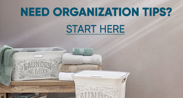 Do you need organization tips? Click to start here.