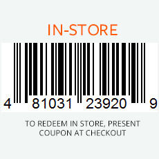 To Redeem In Store, Print Coupon.