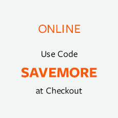 Use Code SAVEMORE at Checkout.