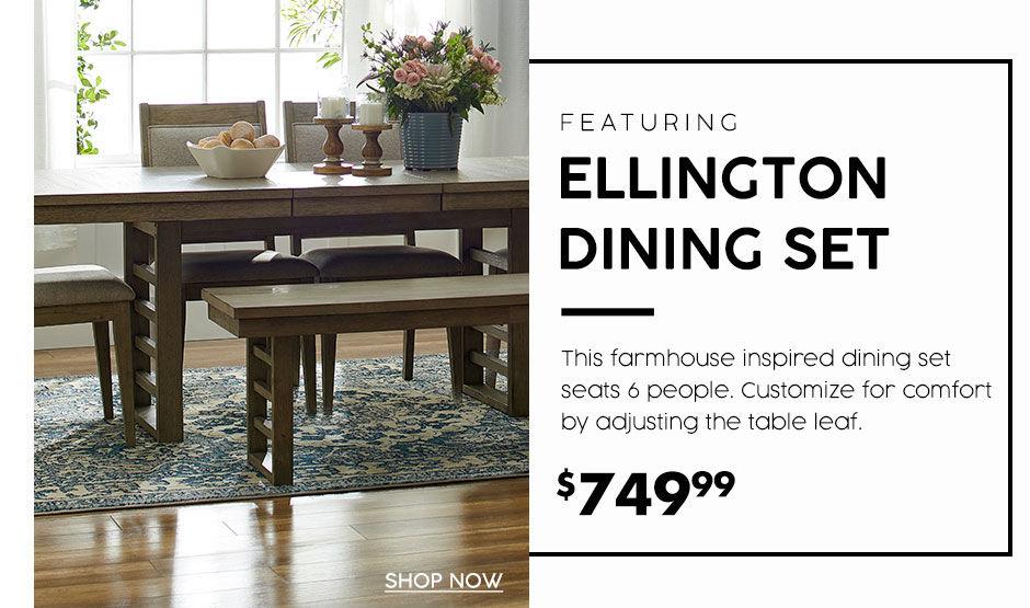 Ellington dinning set. 749 dollars and 99 cents
