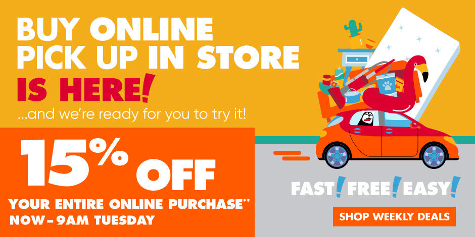 Buy Online Pick Up in Store is Here. And we're ready for you to try it.