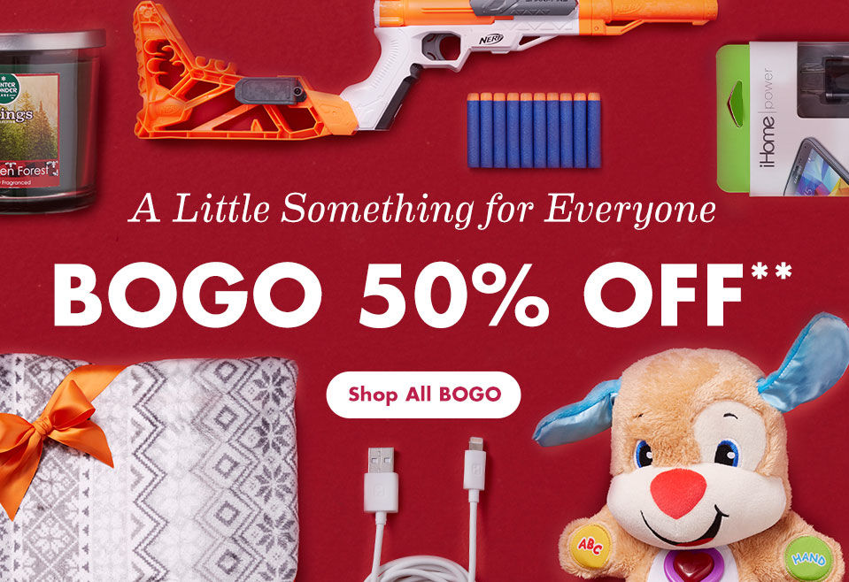 BOGO 50 Percent Off. Shop All BOGO.
