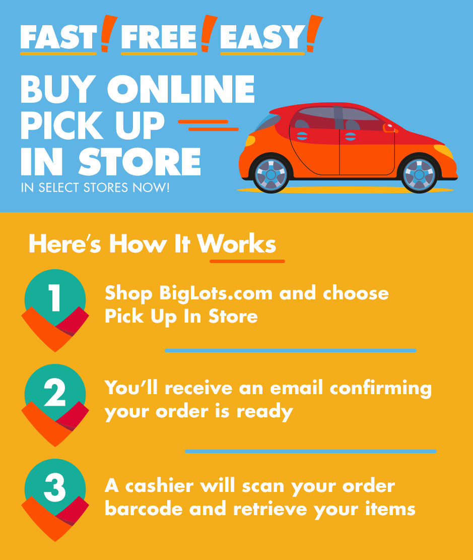 About Big Lots Buy Online - Pick Up in Store