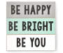 Be Happy Bright You Wall Plaque Overhead View Silo Image