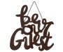 Be Our Guest Metal Wall Sign Overhead Shot Silo Image