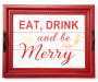 Eat Drink and Be Merry Wooden Tray Overhead View Silo Image