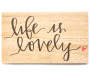 Life is Lovely Box Plaque Silo