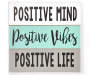 Positive Mind Vibes Life Wall Plaque Overhead View Silo Image