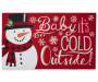 Red Baby It's Cold Outside Snowman Rubber Outdoor Doormat Silo Image