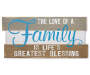 Sentiment Collection Love of a Family Wall Plaque Overhead Shot Silo Image