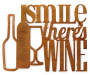 Smile There's Wine Metal Wall Decor Overhead Shot Silo Image