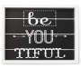 White and Black Be You Sentiment Box Wall Decor Silo