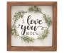 """Love You More"" Greenery Framed Box Plaque overhead view silo image"