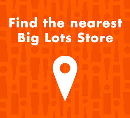 Find the Nearest Big Lots Stores
