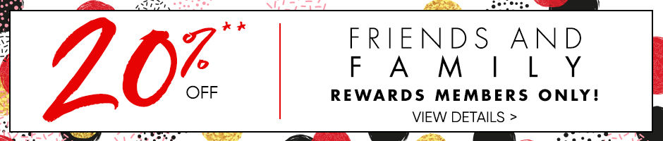 Friends and Family Event. Rewards Members Day.