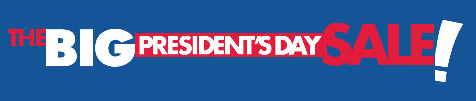 The Big Presidents Day Sale
