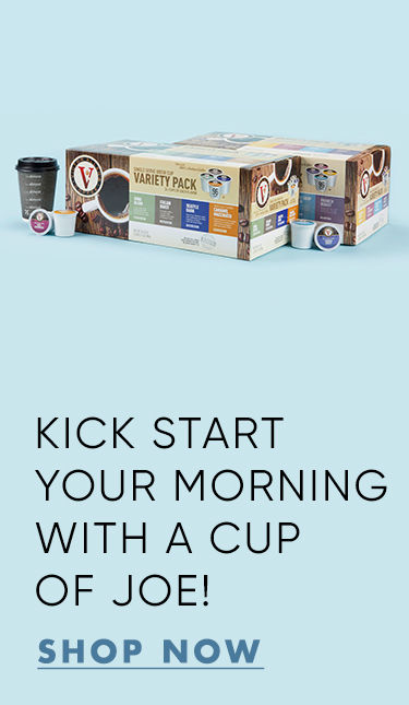 Kick start your morning with a cup a joe. Shop coffee.