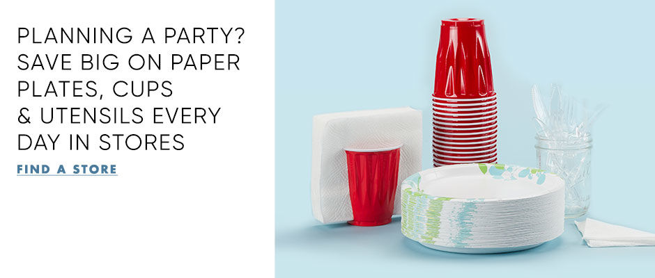 Planning a party? Save Big on paper plates, cups and utensils. Find a store.