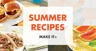 Click for summer recipe ideas!