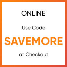 Online Use Code SAVEMORE at Checkout. Start Shopping