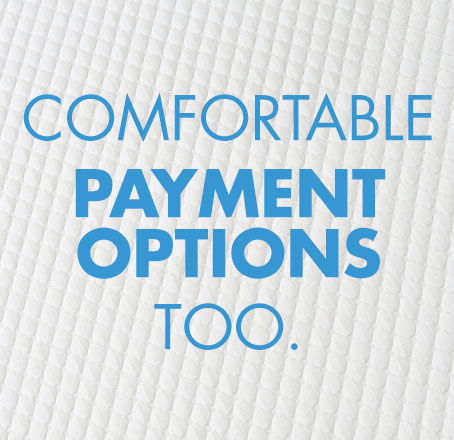 Comfortable Payment Options