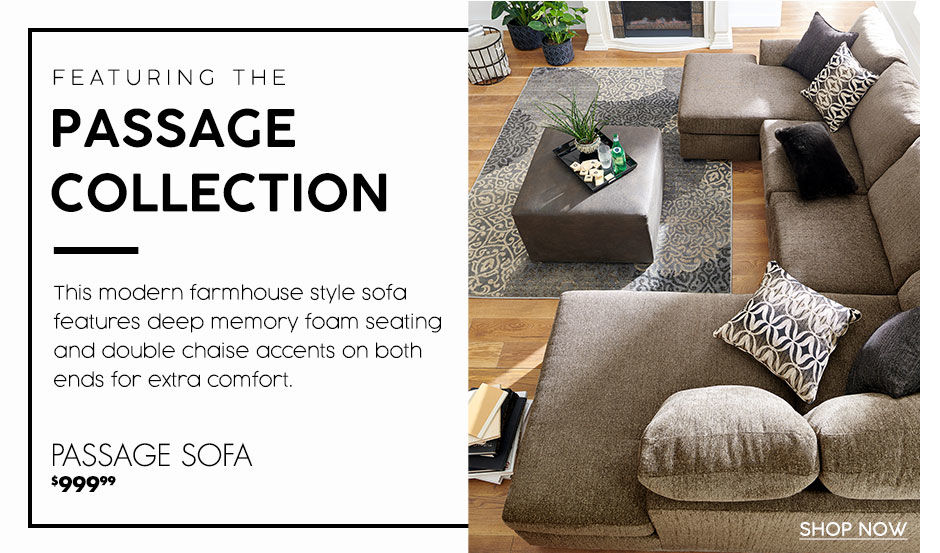 Passage Collection. Passage Sofa Starting at 999.99 dollars. Shop Now