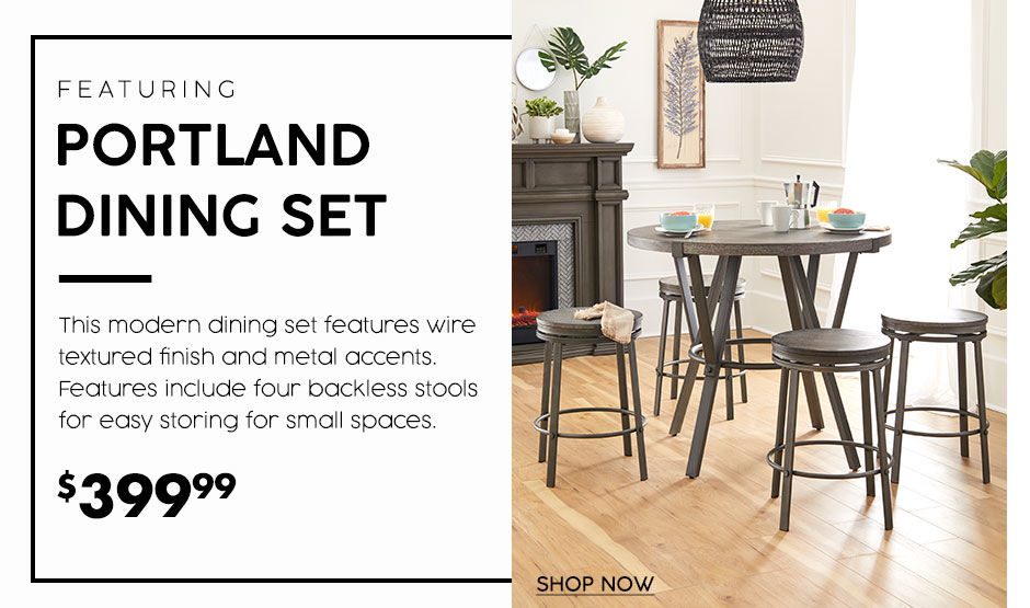 Portland dining set. Modern dining set with wire textured finish. 399 dollars and 99 cents.