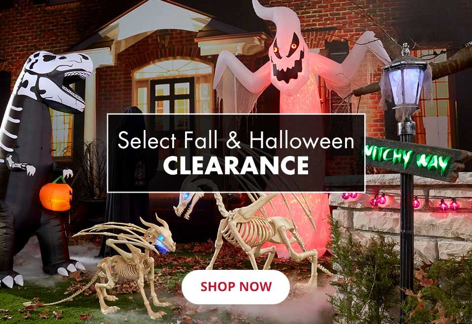 Halloween and Fall Clearance. Shop Now.