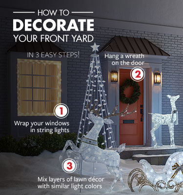 Decorate Your Yard in 3 easy steps - Wrap your windows in string lights, hang a wreath, and mix layers of lawn decor with similar colors