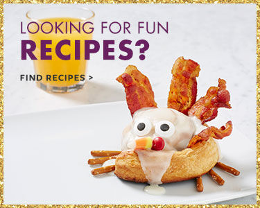 Looking for fun recipes? Find Recipes.