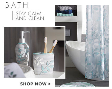 Bath - stay calm and clean. Shop now.