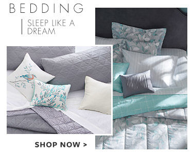 Bedding - sleep like a dream. shop Now.