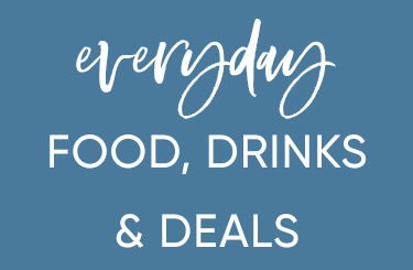 Every Day Food and Drink Deals