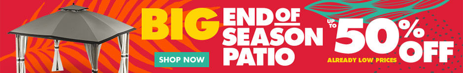 Big End of Season Patio Sale. Shop Now.