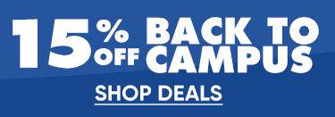 15% Off Back To Campus. Shop Deals.