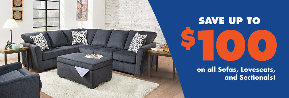Save up to $100 on all sofas, Loveseats, and Sectionals.