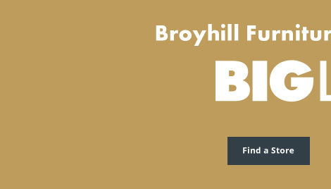 Broyhill at Big Lots, find a store now
