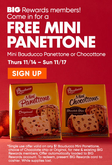 Free Mini Panettone. Mini Bauducco panettone or Chocottone. THrusday 11/14 through sunday 11/17. Sign up