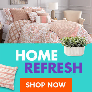 Home refresh. Shop Now.