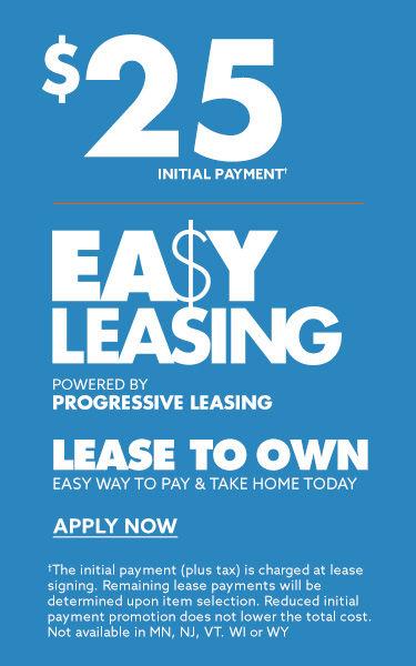 25 dollar easy leasing by progressive leasing . apply now