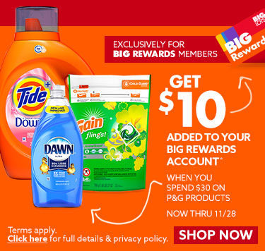 Get a 10 dollar visa reward when you spend 30 dollars or more on eligible P&G products now through 11/28. Learn More