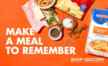 Make a meal to remember. Shop Grocery