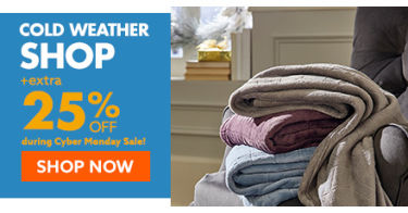 Cold weather shop. extra 25 percent off shop now.