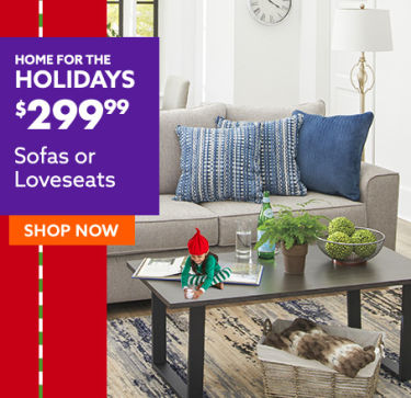 Home for the holidays. Sofas or Loveseats shop now