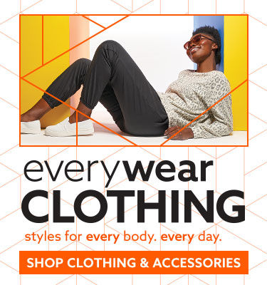 Everywear clothing. Styles for every body. Every day. shop now clothing and accessories.