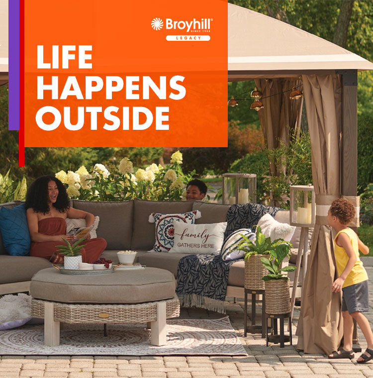 Broyhill Furniture. Life Happens Outside.