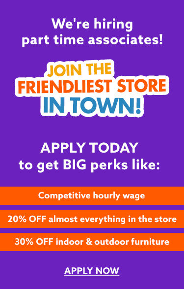 Join the friendliest store in town. Were hiring. Apply today