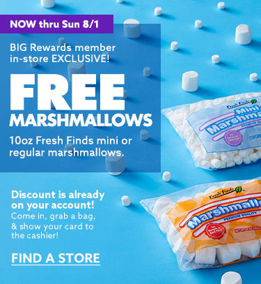 Big rewards member in store exclusive. Free marshmallows. One 10oz Fresh Finds mini or regular marshmallow. Find a store