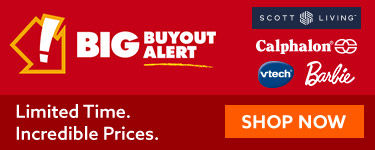 Big buyout alert. Limited time. Incredible prices. shop now