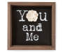 BLK FRAMED PLAQUE WL FLWR YOU+ME